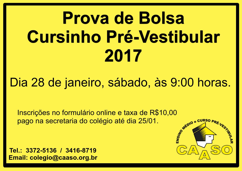 De Vestibular O 2017 Cursinho Colégio Pré Caaso Bolsa Prova Para Do ZkuPXi